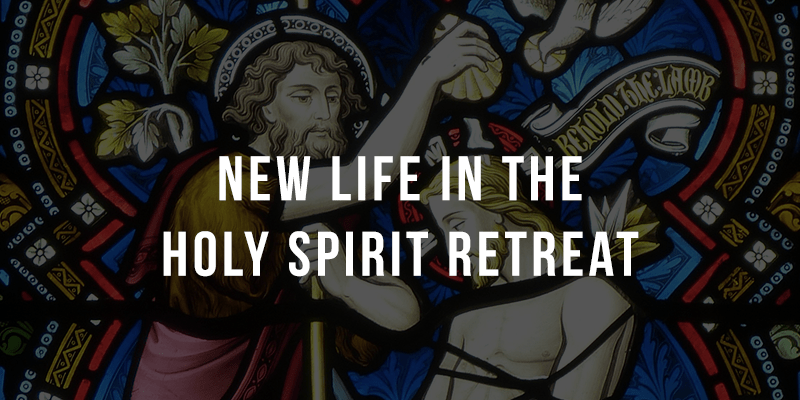 New Life in the Holy Spirit