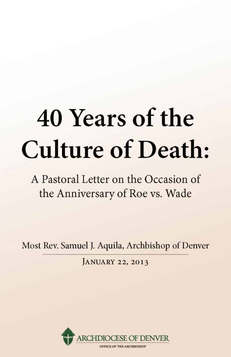 40 Years of the Culture of Death