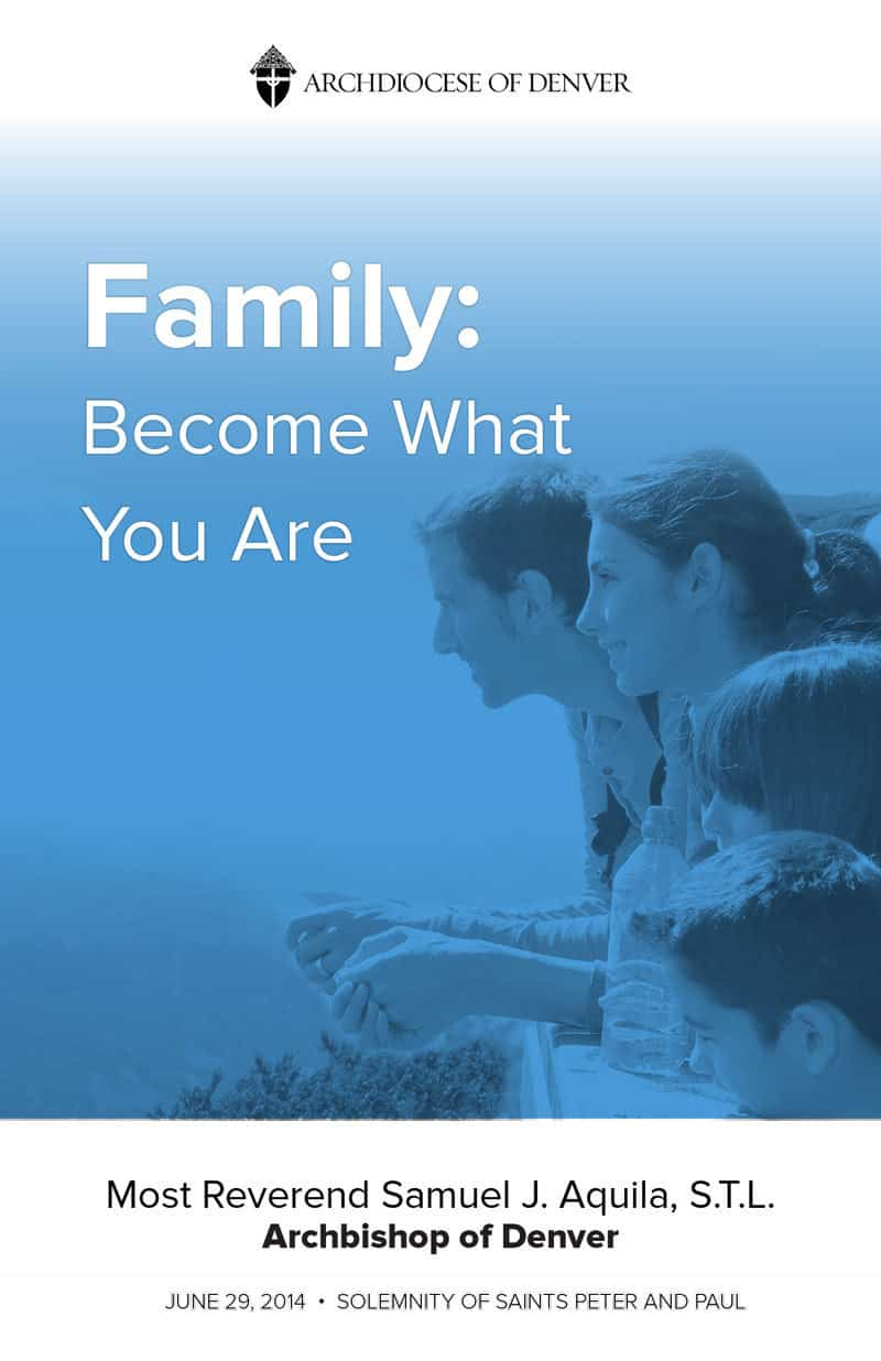Family: Become What You Are