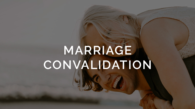 Marriage Convalidation